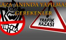 OTOMOBİL KAZALARINDA YAPILMASI GEREKENLER