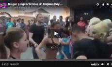 Bulgar Çingenelerinin Düğünü de Böyle Oluyor